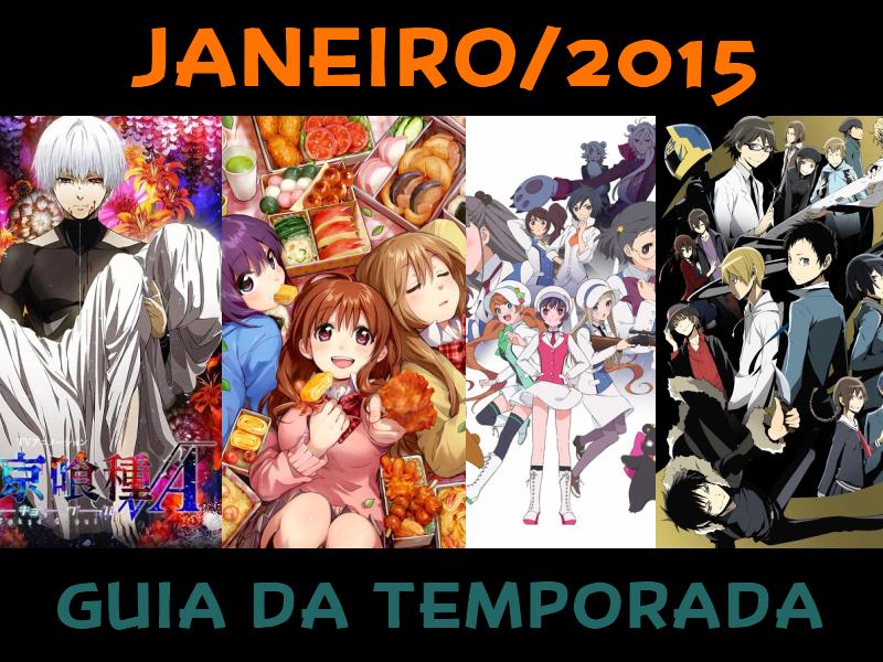 Guia dos Animes da Temporada de Janeiro/2015