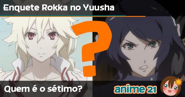 Poll---Rokka-no-Yuusha---Quem-é-o-Sétimo