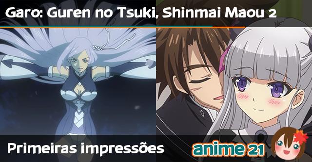 Primeiras-impressões---Garo-Guren-no-Tsuki,-Shinmai-Maou-no-Testament-Burst