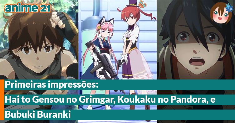 Primeiras-Impressões---Hai-to-Gensou-no-Grimgar,-Bubuki-Buranki,-Koukaku-no-Pandora