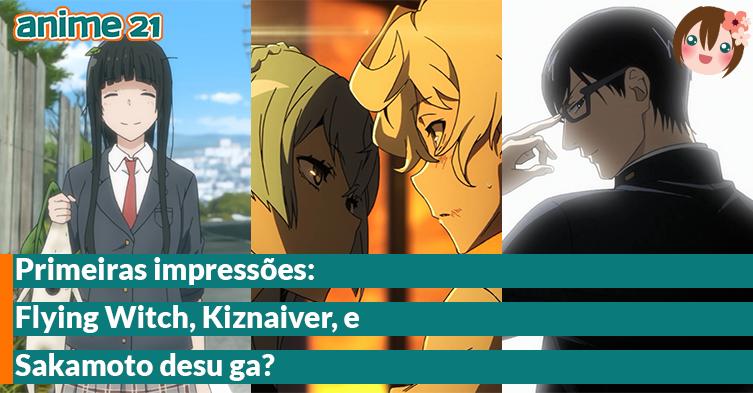 Primeiras-Impressões---Flying-Witch,-Kiznaiver,-Sakamoto-desu-ga