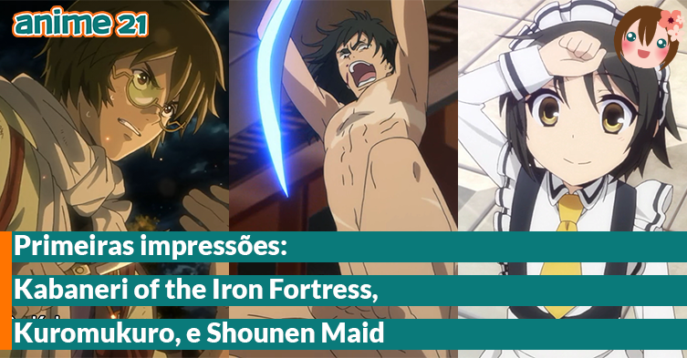 Primeiras-Impressões---Kabaneri-of-the-Iron-Fortress,-Kuromukuro,-Shounen-Maid