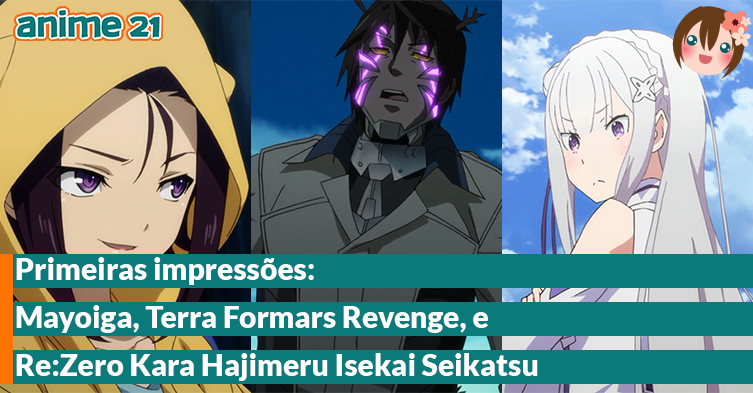Primeiras-Impressões---Mayoiga,-Re-Zero-Kara,-Terra-Formars-Revenge