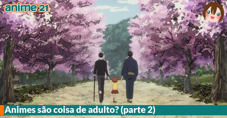 Animes-foram-feitos-para-adultos-2