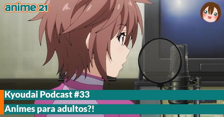 Parceria---Kyoudai-Podcast-33---Animes-para-adultos