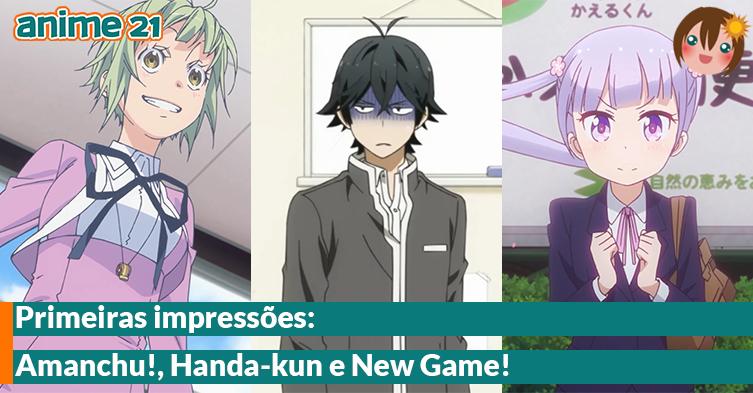 Primeiras-Impressões---Amanchu!,-Handa-kun,-New-Game!