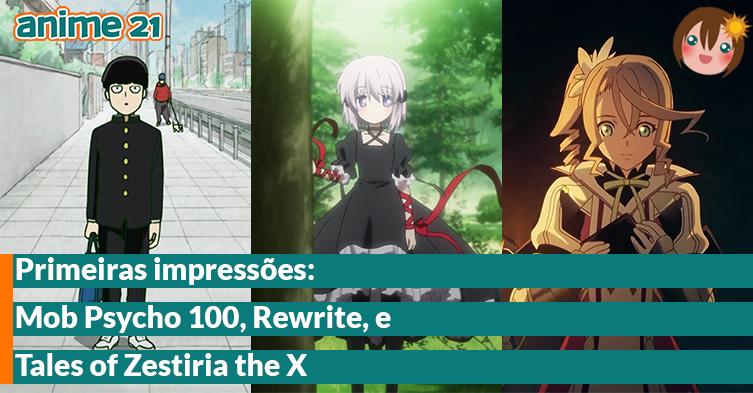 Primeiras-Impressões---Mob-Psycho-100,-Rewrite,-Tales-of-Zestiria-the-X