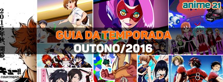 Guia Interativo da Temporada de Animes de Outono - Outubro/2016