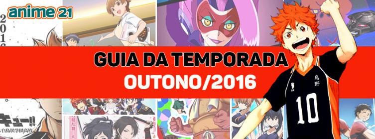 Guia da Temporada de Animes de Outono - Outubro/2016