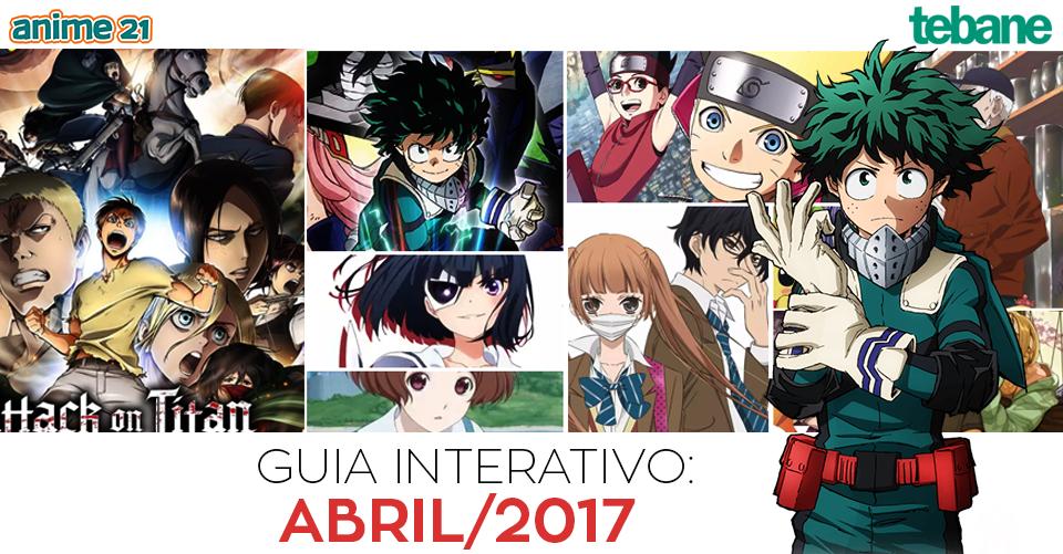 Guia Interativo da Temporada de Animes de Primavera – Abril/2017